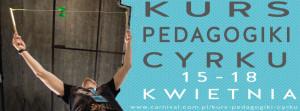 KURS PEDAGOGIKI CYRKU, Carnival Otwarta Przestrzeń Cyrkowa @ Carnival Otwarta Przestrzeń Cyrkowa