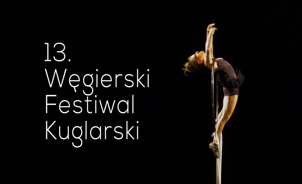 13 Węgierski Festiwal Kuglarski
