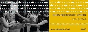 KURS PEDAGOGIKI CYRKU 5 Edycja @ Teatr Zamiast (WIMA)
