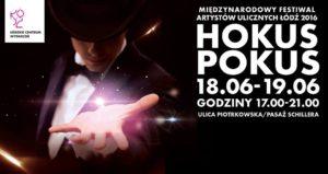 HOKUS POKUS - Międzynarodowy Festival Artystów Ulicznych @  |  |  |