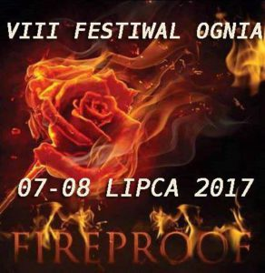 VIII Festiwal Ognia Fireproof @ Stowarzyszenie Kutnowska Kuźnia Kultury | Kutno | województwo łódzkie | Polska