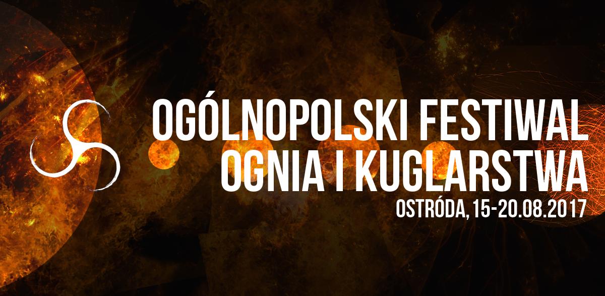 Festiwal Ognia i Kuglarstwa Ostróda 2017