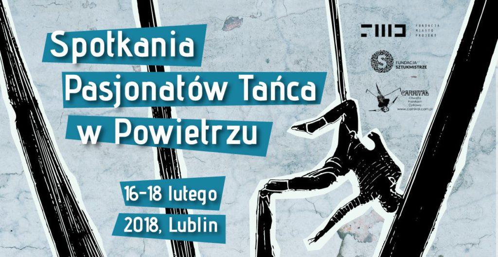 Spotkania Pasjonatów Tańca w Powietrzu w Lublinie @ Lublin, Centrum Spotkania Kultur | Lublin | lubelskie | Polska