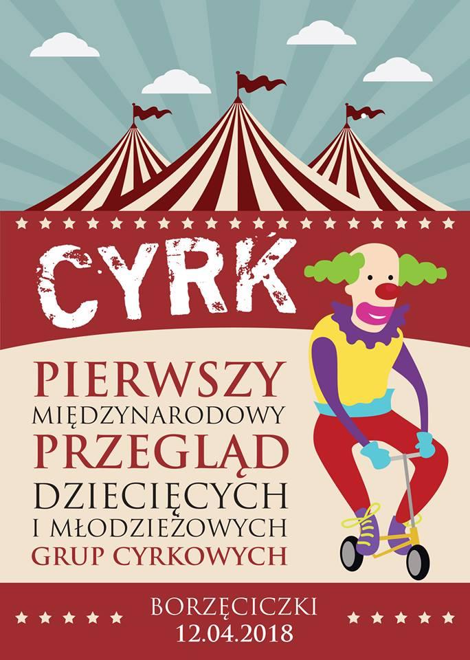 Przegląd  Dziecięcych i Młodzieżowych Grup Cyrkowych Borzęciczki @ Borzęciczki | Borzęciczki | wielkopolskie | Polska