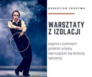 Warsztaty Izolacji z Sebastianem Frodymą @ Burdzińskiego 24/5 | Warszawa | mazowieckie | Polska