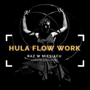 Hula Flow Work @ MultiVisual | Warszawa | mazowieckie | Polska