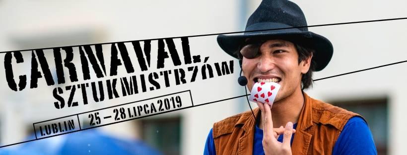 Carnaval Sztukmistrzów 2019 @ Lublin | Lublin | lubelskie | Polska
