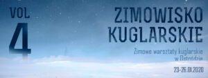 Zimowisko Kuglarskie w Ostródzie vol.4 @ ul. Wyszyńskiego 2, 14-100 Ostróda