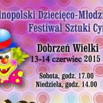 Festiwal cyrkowy w Dobrzeniu Wielkim Dla dzieci i Młodzieży